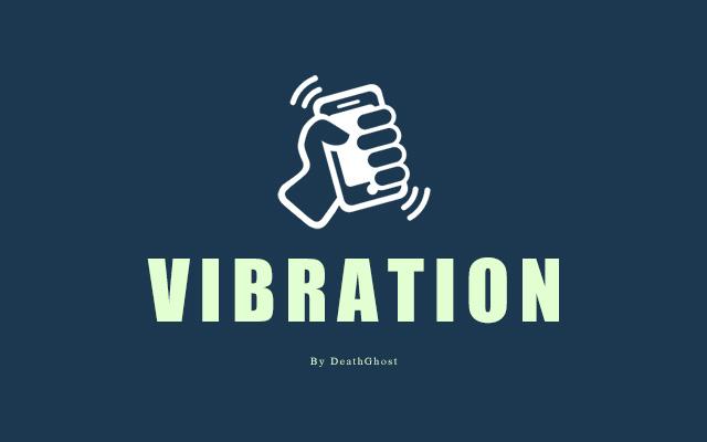 Web 移动端振动 Vibration API Navigator.vibrate()