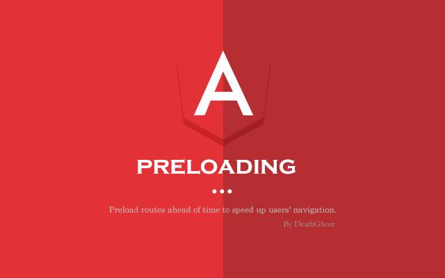 Angular预加载策略